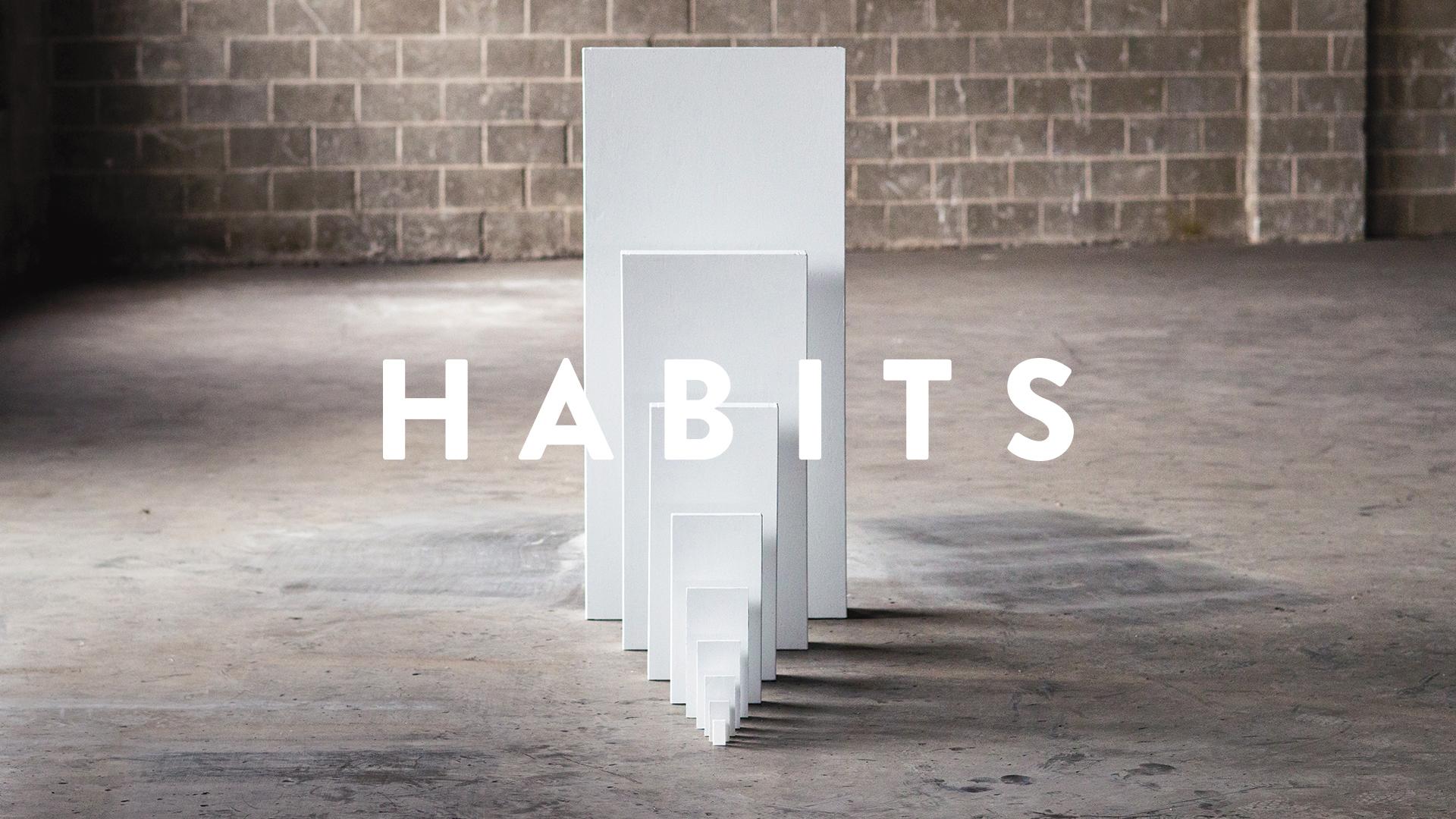 Habits #2 (Palm Sunday)